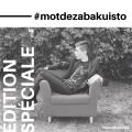 #motdezabakuisto-Édition spéciale